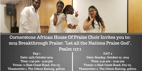 CAHOP 2019 BREAKTHROUGH PRAISE: LET ALL THE NATIONS PRAISE GOD! tickets