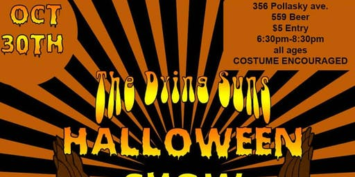 Halloween Show with The Dying Suns