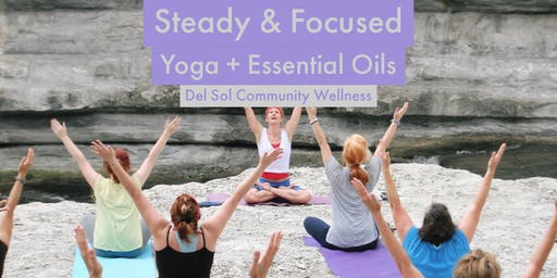 Steady & Focused: Yoga + Essential Oils