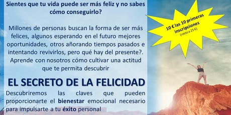 El Secreto de la Felicidad - confirmación previa entradas