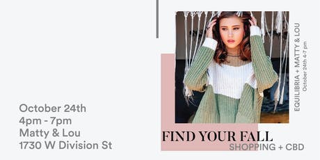 Find your Fall Fashion - Shopping & CBD tickets