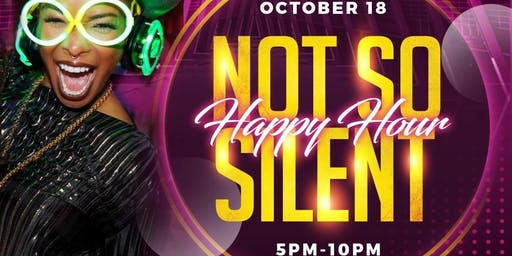 Not So Silent Happy Hour