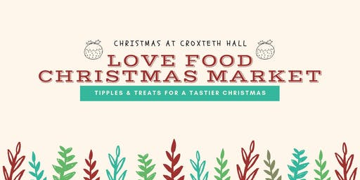 Liverpool Love Food Christmas Market - Croxteth Hall