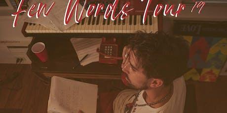 Few Words Tour '19 tickets