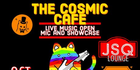 The Cosmic Cafe @ JSQ Lounge tickets