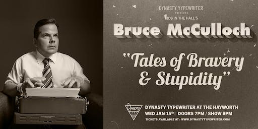 Bruce McCulloch - Tales of Bravery and Stupidity