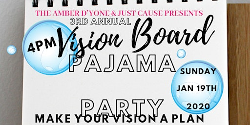 3rd Annual Ladies Pajama Vision Board Party- Make YOUR Vision a PLAN