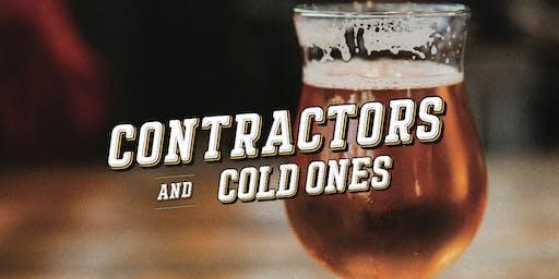 Contractors & Cold Ones