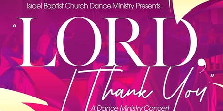 """LORD I THANK YOU"" DANCE CONCERT tickets"