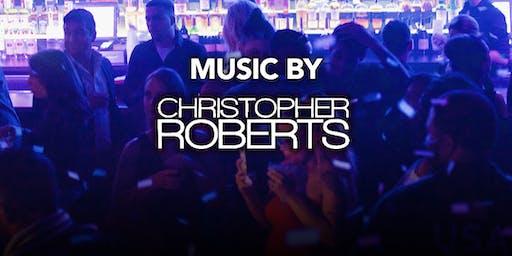 DJ Christopher Roberts at Kiss Kiss  Free Guestlist - 10/19/2019