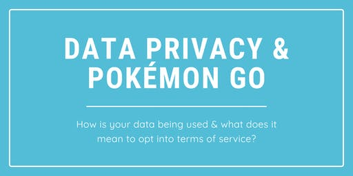 Digital Skills Hub + OU XR Meetup: Data Privacy & Pokemon GO