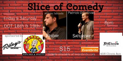 Slice of Comedy Andres Taboada & Patrick O'Sullivan