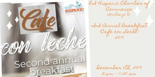 "II Annual Breakfast ""Cafe con Leche"" 2019"