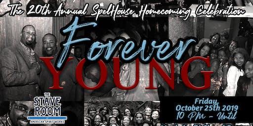 SpelHouse Homecoming 2019 - Forever Young