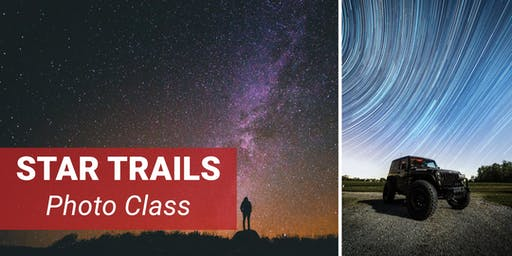 Star Trails Photo Class