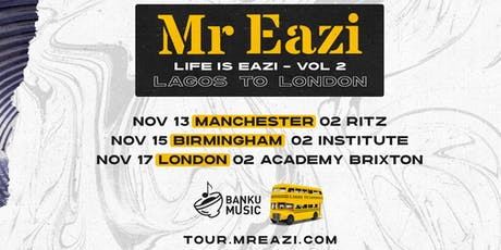 MR EAZI - O2 BRIXTON tickets