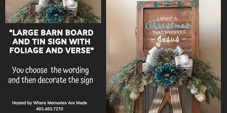 Tin and Barn Board Decorative Sign tickets