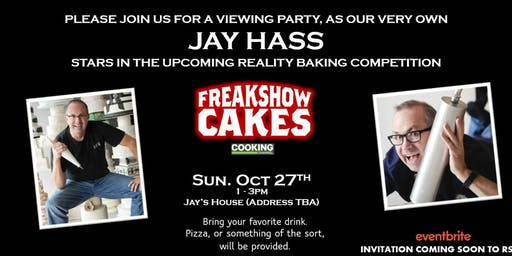 Copy of Freak Show Cakes Watch Party at the Hassienda