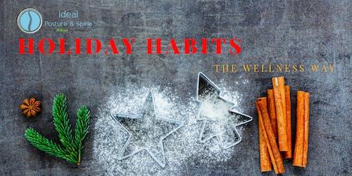 Holiday Habits: The Wellness Way