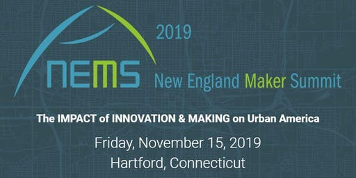 New England Maker Summit 2019