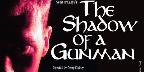 The Shadow Of A Gunman tickets