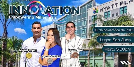"INNOVATION ""Empowering Millennials"" tickets"