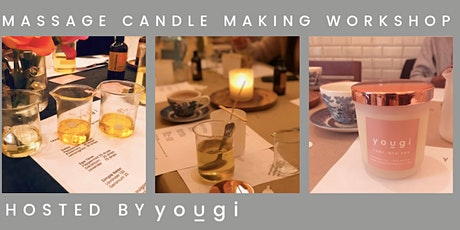 MASSAGE CANDLE MAKING WORKSHOP tickets