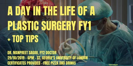 A day in the life of a Plastic Surgery FY1 + top tips tickets