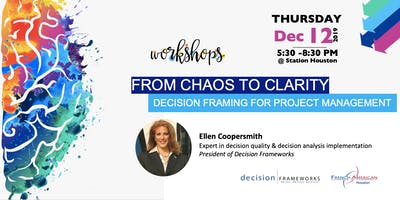 From Chaos to Clarity:  Decision Framing for Project Management