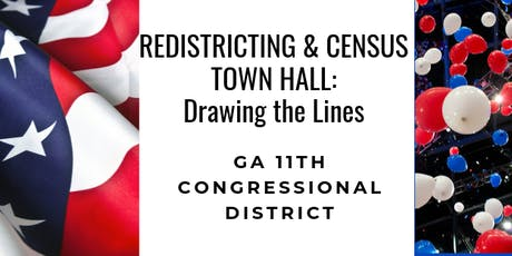 11th District of Georgia Census & Redistricting  Town Hall tickets