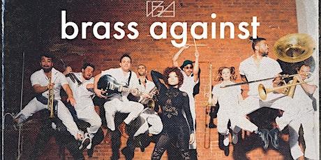 Brass Against,  The Most Savage Gentlemen tickets