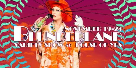 Blunderland Variety Show presents something FABULOSA tickets