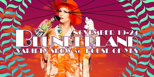 Blunderland Variety Show presents something FABULOSA
