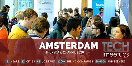 Amsterdam Tech Job Fair Spring 2020 by Techmeetups tickets