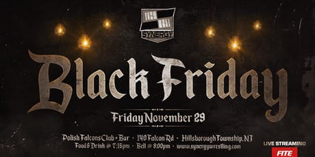 Synergy Pro Wrestling on Black Friday 11/29 tickets