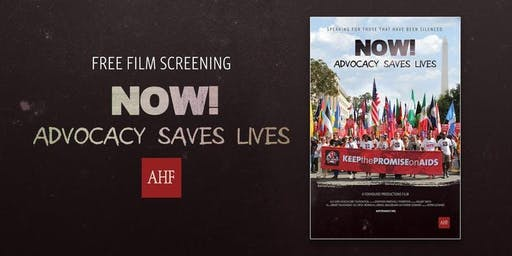 AHF Staff Film Screening: NOW! Advocacy Saves Lives