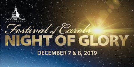 Festival of Carols - Night of Glory - evening performance tickets