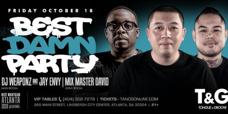 BEST DAMN PARTY with DJ Weaponz, Jay Envy and Mix Masgter David tickets