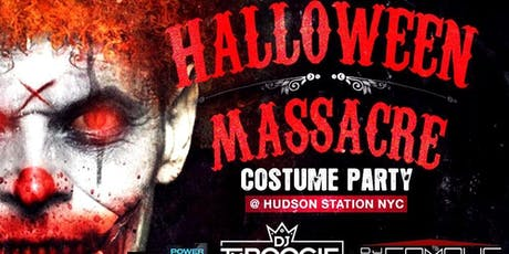 Halloween Massacre Costume Party at Hudson Station NYC tickets