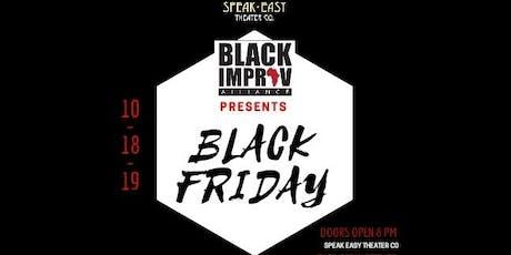 Black Friday: Improvised Comedy By Black Improv Alliance tickets
