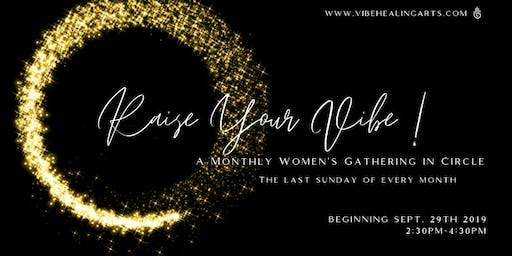 Raise Your Vibe! Women's Gathering