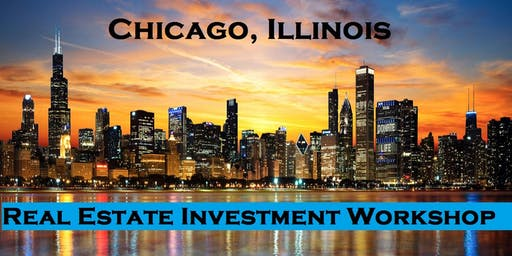 Free Real Estate Investing and Business Development Workshop in Chicago, IL