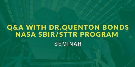 NASA SBIR/STTR Program – Q&A with Dr. Quenton Bonds