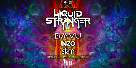 Liquid Stranger / Thanksgiving Eve tickets