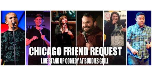 Chicago Friend Request: Live Stand Up Comedy