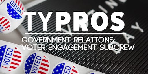 TYPROS Voter Engagement Subcrew at Mother Road Market