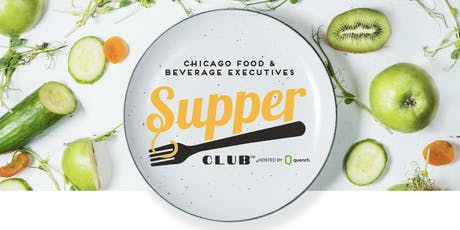 Quench Holds Chicago Supper Club to Engage Food & Beverage Leaders in Insightful Discussion tickets
