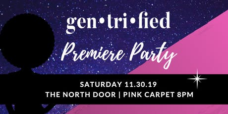 Gentrified Series Premiere tickets