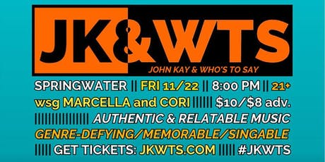 John Kay & Who's To Say w/ Marcella & Cori tickets