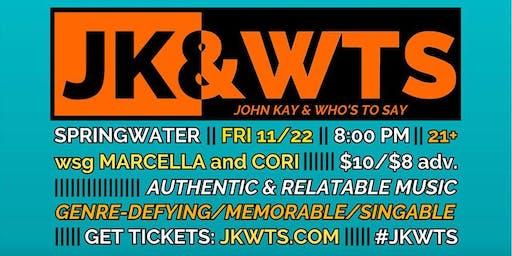 John Kay & Who's To Say w/ Marcella & Cori